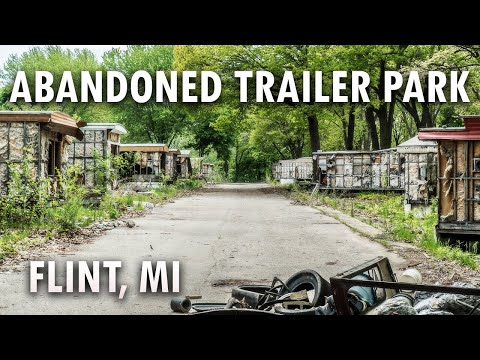 Flint's Post Apocalyptic Abandoned Trailer Park | Shady Acres Mobile Home Park