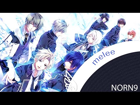 【sia】 NORN9 - melee