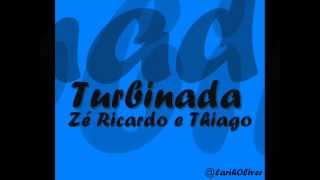 Zé Ricardo & Thiago  - Turbinada  (Legenda)