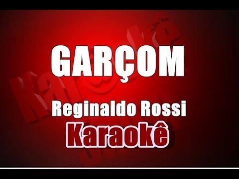 Garçom - Reginaldo Rossi - Karaokê