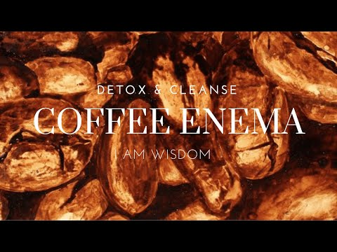 How To Do A Coffee Enema For Full Detox Cleanse - Quick Recap