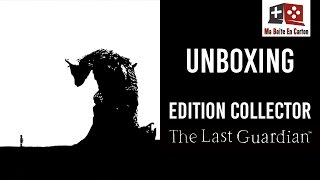 Unboxing | THE LAST GUARDIAN | Edition Collector