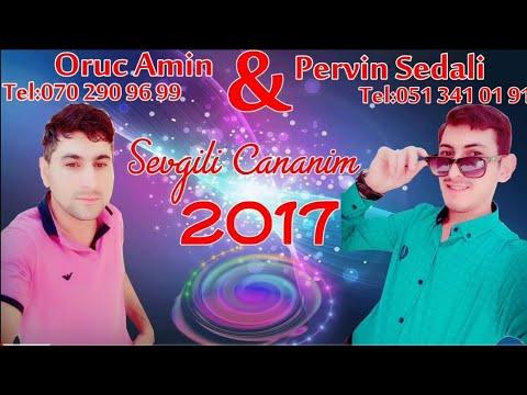 Super Hardasan Ey Canim Sevgili Cananim 2017 (Oruc Amin Ft Pervin Sedali)