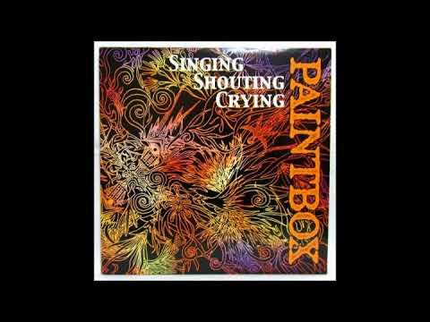 PAINTBOX - Singing Shouting Crying (Japan, 1999, Full Album)