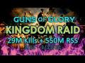 Guns of Glory - Kingdom Raid - 29M Kills + 550M RSS