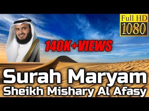 Surah Maryam سورة مريم : Sheikh Mishary Al Afasy مشاري العفاسي - English Translation