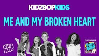 kidz bop kids me and my broken heart kidz bop 26