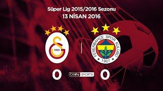 Galatasaray 0 - 0 Fenerbahçe Maç Özeti 13 Nisan 2016