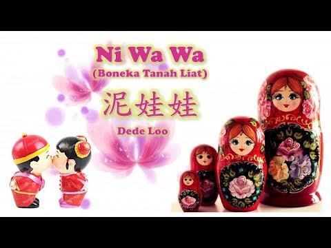Ni Wa Wa (泥娃娃) Chinese Kids Song by Dede Loo