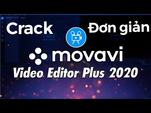 Movavi Video Editor Plus 2020 Plus 2020 Full Crack/ Viết Phú JP