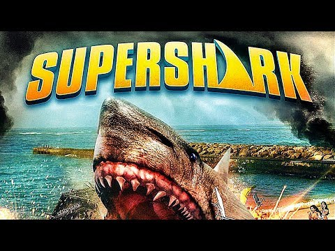 SUPER SHARK - Film COMPLET en Français (Nanar, Requin, Action)