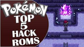 TOP 5 MEJORES HACK ROMS DE POKEMON (Con Mega Evoluciones) - 2017