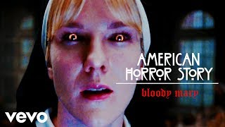Bloody Mary - American Horror Story (Lady Gaga ft. Sister Mary Eunice)