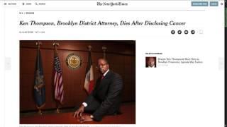 Brooklyn DA Kenneth Thompson Loses Fight With Cancer