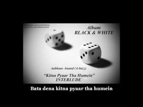 Kitna Pyaar Tha Humein (LYRICS/CC) - A Bazz