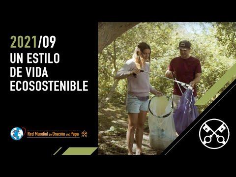 UN ESTILO DE VIDA ECOSOSTENIBLE - Septiembre 2021