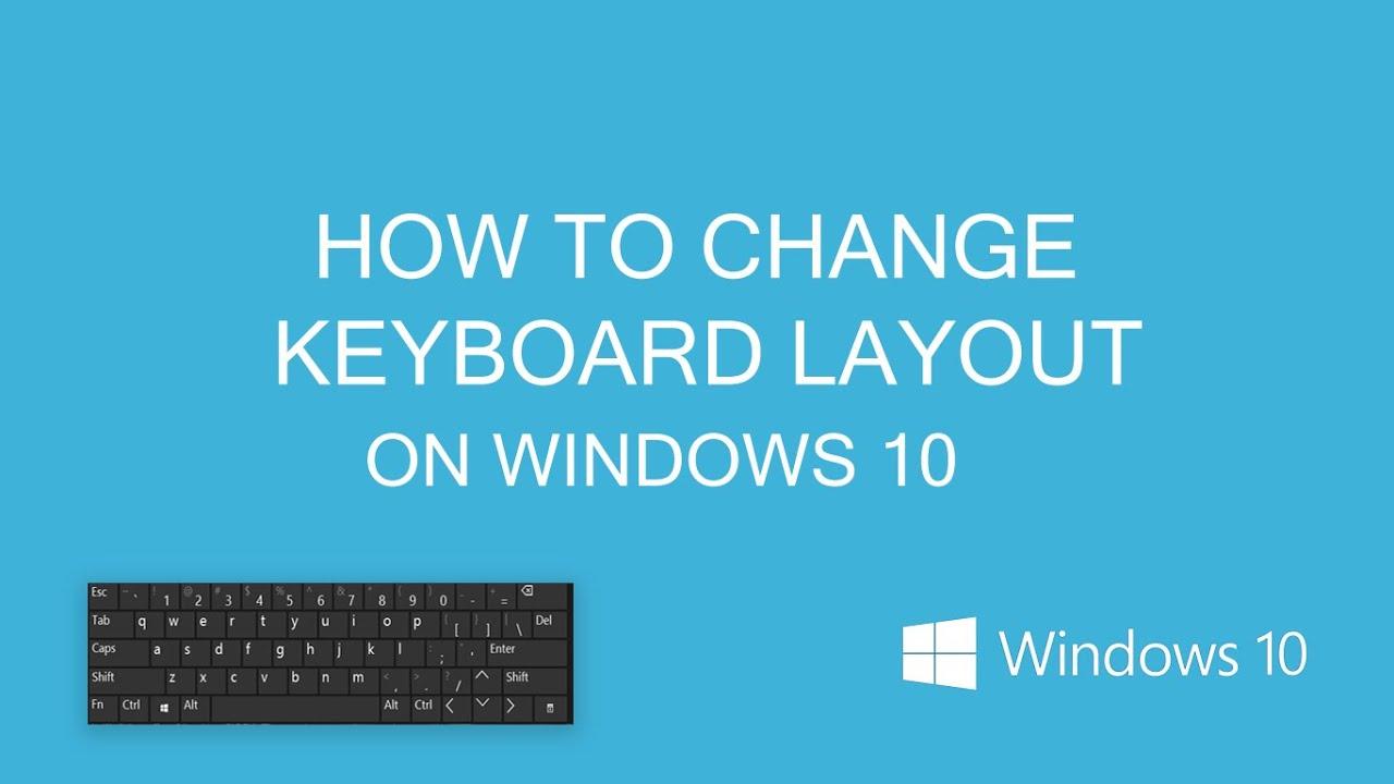 How To Change Keyboard Layout On Windows 10 Youtube
