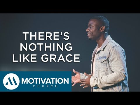 There's Nothing Like Grace | Pastor Travis Jones