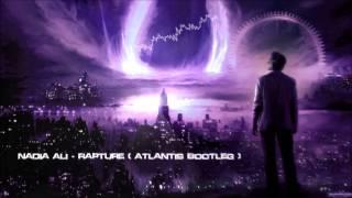 Nadia Ali - Rapture (Atlantis Bootleg) [HQ Free]