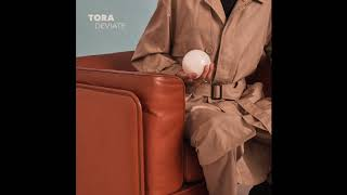 Tora  - Deviate (Official Audio)