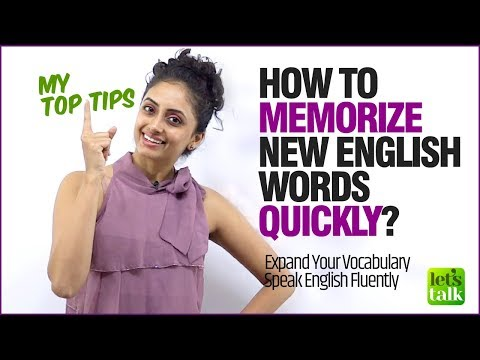 Improve English Speaking – How To Memorise English Vocabulary Quickly? Tips To Learn English Faster