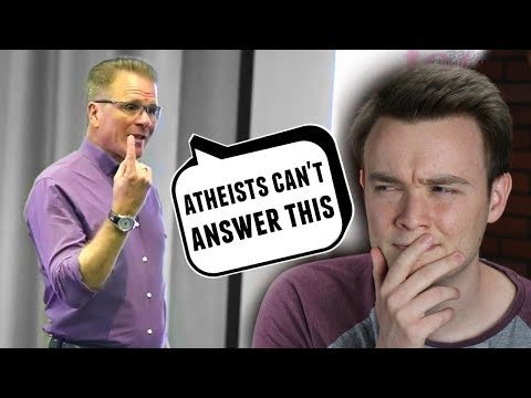 """""""Atheists can't answer this question!"""" ...But We Can"""