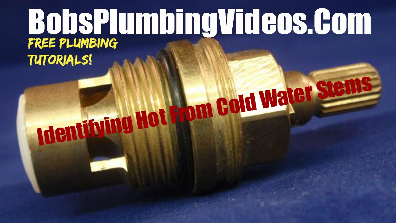 Faucet Stems / How to Identify Hot From Cold - YouTube