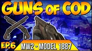 """Call of Duty """"GUNS OF COD"""" - MW2 - """"AKIMBO MODEL 1887's"""" Ep.6 """"THE REAL RIPPER"""" (Throwback Series)"""