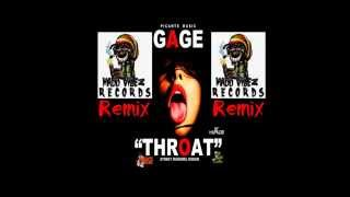 Gage - Throat - Remix - Madd Vibez Records