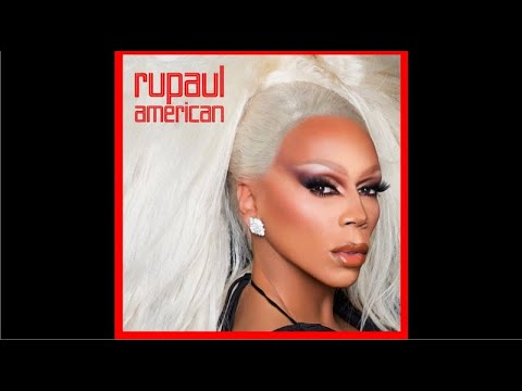 RuPaul - American (feat. The Cast of RPDR, Season 10)
