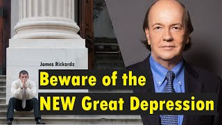 Jim Rickards: The economists are wrong – the worst is yet to come