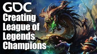 Creating League of Legends Champions: Our Production Framework Revealed