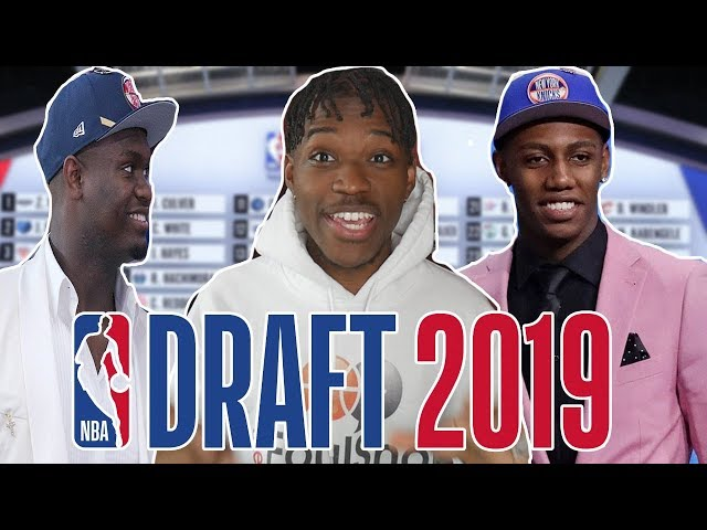 My Reaction To The 2019 NBA Draft!