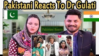 Pakistani Reacts To | Dr Gulati Comedy Tik Tok | Dr Mashoor Gulati all musically videos