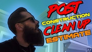 Post Construction Window Cleaning Estimate Tips