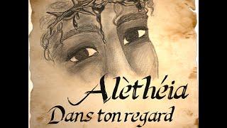 ALETHEIA - Dans Ton Regard (Lyrics Video)