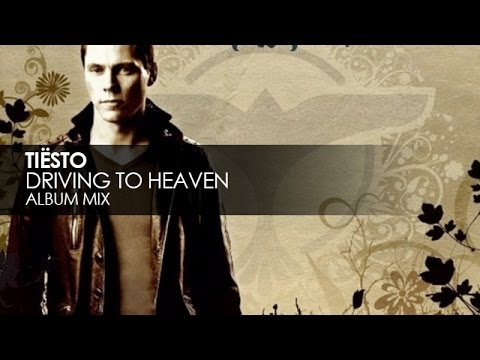 Tiësto - Driving To Heaven