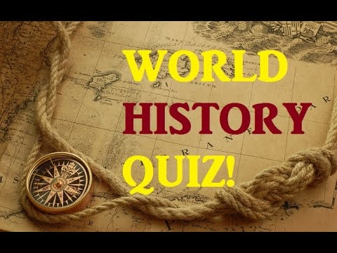 World History Quiz for Experts! - Testing Your Neurons