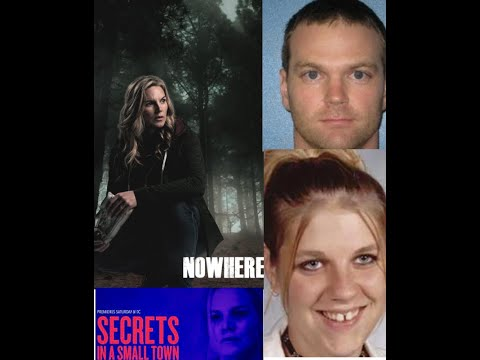 Secrets in a Small Town | true story | aka NOWHERE | Real People | Possibly Based on Ashley Reeves