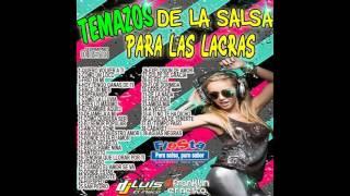 Temazos De La Salsa Para Las Lacras- Mano A Mano: Dj Franklin Ernesto & Dj Luis El Flaco
