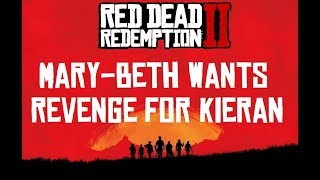 Marybeth wants revenge red dead redemption 2