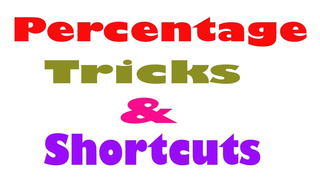 Percentage Tricks & Shortcut : Fastest way to calculate Percentage ...