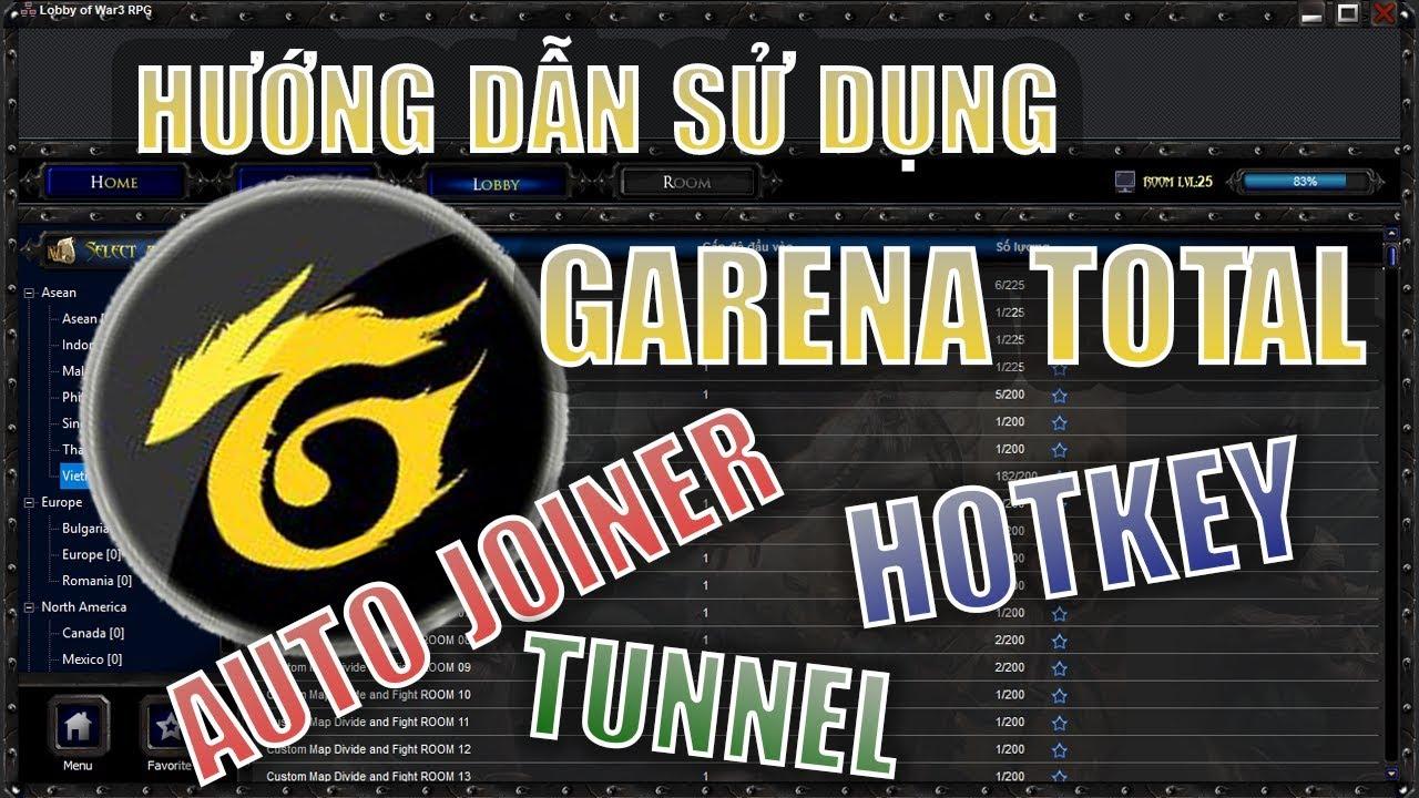 HƯỚNG DẪN CÁCH SỬ DỤNG Garena Total – Auto Joiner – Auto Tunne ( Use Garena Total )