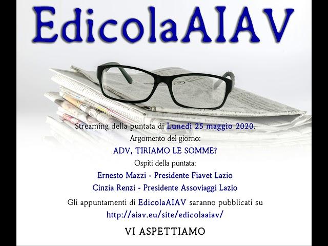EdicolaAIAV 25 maggio 2020 - AdV, tiriamo le somme?