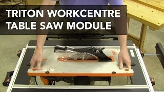 Triton TWX7 Workcentre: Table Saw Module