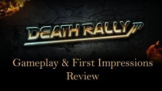 Death Rally - PC Gameplay. Opinion and First Impressions Review