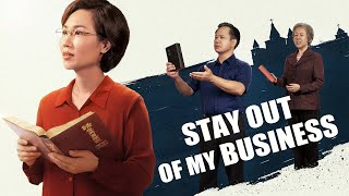 "Best Christian Movie | ""Stay Out of My Business"""