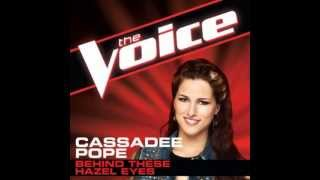"Cassadee Pope: ""Behind These Hazel Eyes"" - The Voice (Studio Version)"