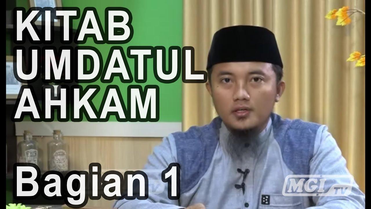 Ustadz Barkah Nuramdhani, Lc - Umdatul Ahkam Bag.1