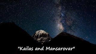 "Фильм""Kailas and Mansarovar"" по мотивам фильма 2011 года ""My dreams of Mount Kailash"""